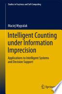 Intelligent Counting Under Information Imprecision