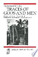 Traces of gods and men