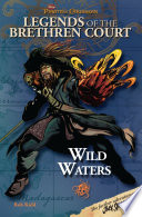 Pirates of the Caribbean  Legends of the Brethren Court  Wild Waters