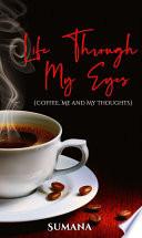 Life Through My Eyes