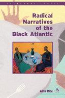Radical Narratives of the Black Atlantic
