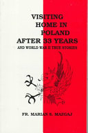 Read Online Visiting Home in Poland After 33 Years and World War II True Stories For Free