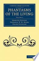 Phantasms of the Living