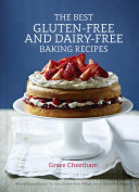 The Best Gluten Free and Dairy Free Baking Recipes