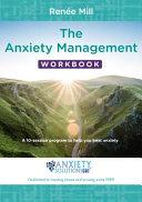 The Anxiety Management Workbook