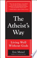 The Atheist s Way