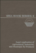 Land Application Of Agricultural Industrial And Municipal By Products Book PDF