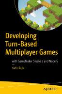 Developing Turn-Based Multiplayer Games [Pdf/ePub] eBook