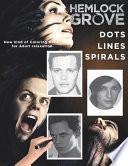 Hemlock Grove Dots Lines Spirals