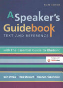 A Speaker S Guidebook With The Essential Guide To Rhetoric Launchpad Six Month Access Book PDF