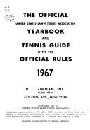 The Official United States Lawn Tennis Association Tennis Guide With The Official Rules