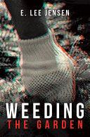 Weeding the Garden [Pdf/ePub] eBook