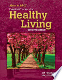 """Alters and Schiff Essential Concepts for Healthy Living"" by Jeff Housman, Mary Odum"