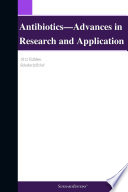 Antibiotics   Advances in Research and Application  2012 Edition