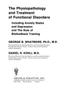 The Physiopathology and Treatment of Functional Disorders