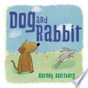 Dog and Rabbit