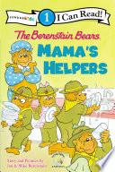 The Berenstain Bears  Mama s Helpers Book