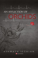 An Affliction of Orchids