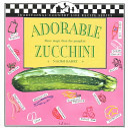 Adorable Zucchini  courgettes