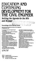 Education And Continuing Development For The Civil Engineer