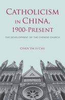 Pdf Catholicism in China, 1900-Present