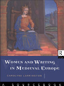 Women and Writing in Medieval Europe  A Sourcebook