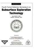 Fourth Tunnel Detection Symposium on Subsurface Exploration Technology