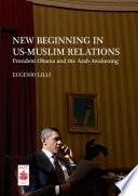 New Beginning in US Muslim Relations