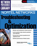 Nortel Networks Troubleshooting and Optimization
