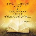 Live — Laugh Love & Sincerely Smile Through It All Pdf/ePub eBook