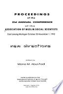 Proceedings of the Twenty-First Annual Conference of the Association of Muslim Social Scientists