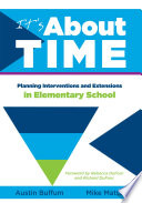 It's About Time [Elementary]  : Planning Interventions and Exrensions in Elementary School