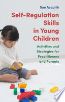 Self Regulation Skills In Young Children