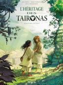 L'héritage des Taïronas - Tome 2 - Monde ancien [Pdf/ePub] eBook
