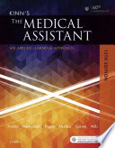"""Kinn's The Medical Assistant: An Applied Learning Approach"" by Deborah B. Proctor, Brigitte Niedzwiecki, Julie Pepper, Payel Madero, Marti Garrels, Helen Mills"