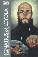 Ignatius of Loyola: The Spiritual Exercises and Selected Works