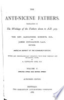 The Ante Nicene Fathers