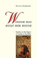 Wisdom Has Built Her House