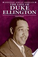 The Life of Duke Ellington