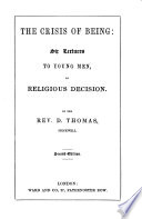 The Crisis of Being  Six Lectures to Young Men  on Religious Decision Book PDF