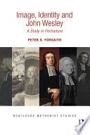 Image  Identity and John Wesley