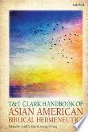 T T Clark Handbook Of Asian American Biblical Hermeneutics
