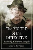 The Figure of the Detective Pdf/ePub eBook