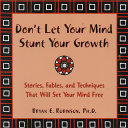 Don t Let Your Mind Stunt Your Growth Book PDF
