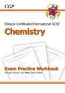 Edexcel Certificate/International GCSE Chemistry Exam Practice Workbook (with Answers & Online Edition)