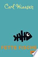 Fette Fische  : Roman