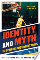 Identity and Myth in Sports Documentaries