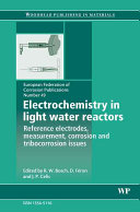 Electrochemistry in Light Water Reactors