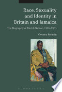 Race  Sexuality and Identity in Britain and Jamaica