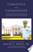 Comatose To Commander